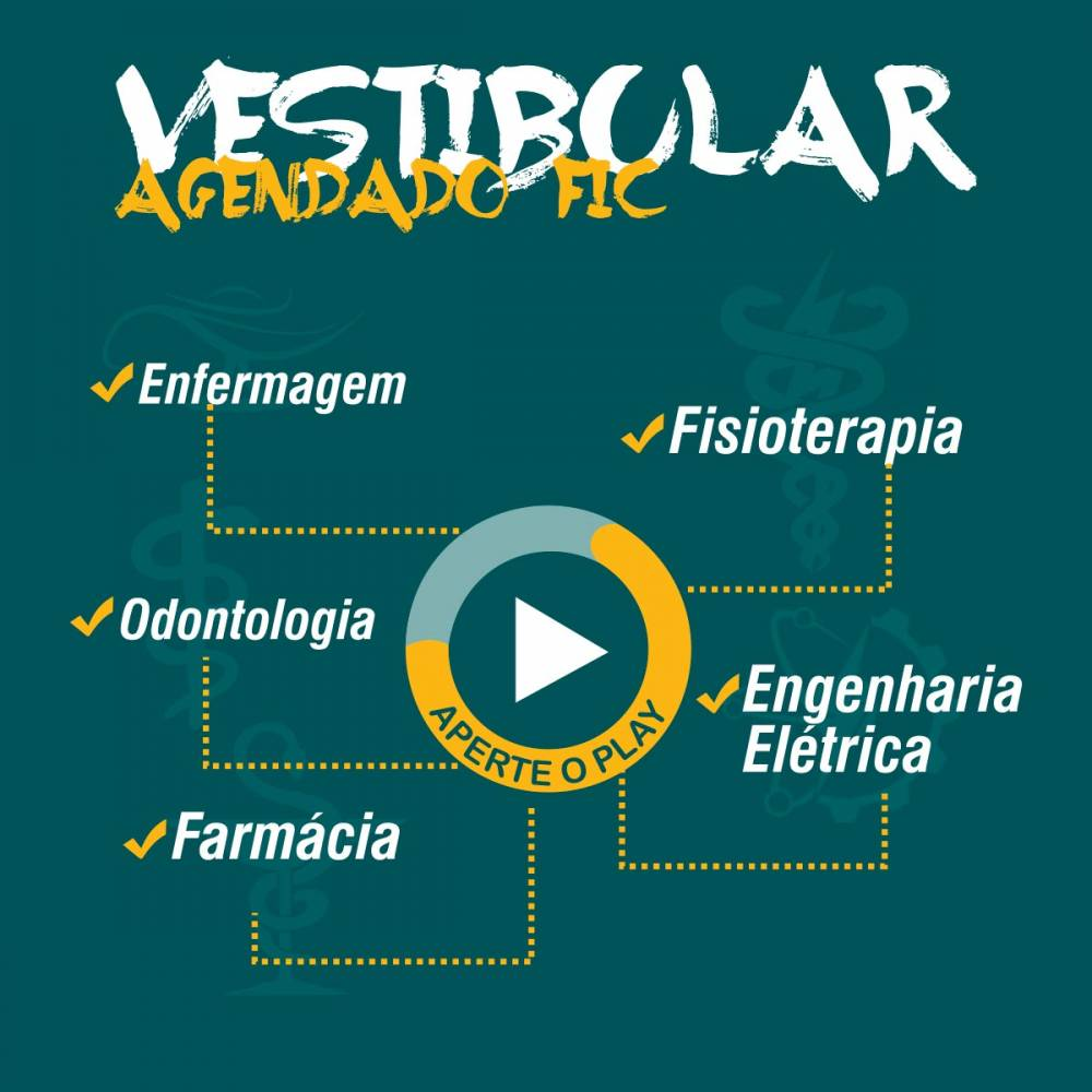 Vestibular Agendado FIC 2018/1