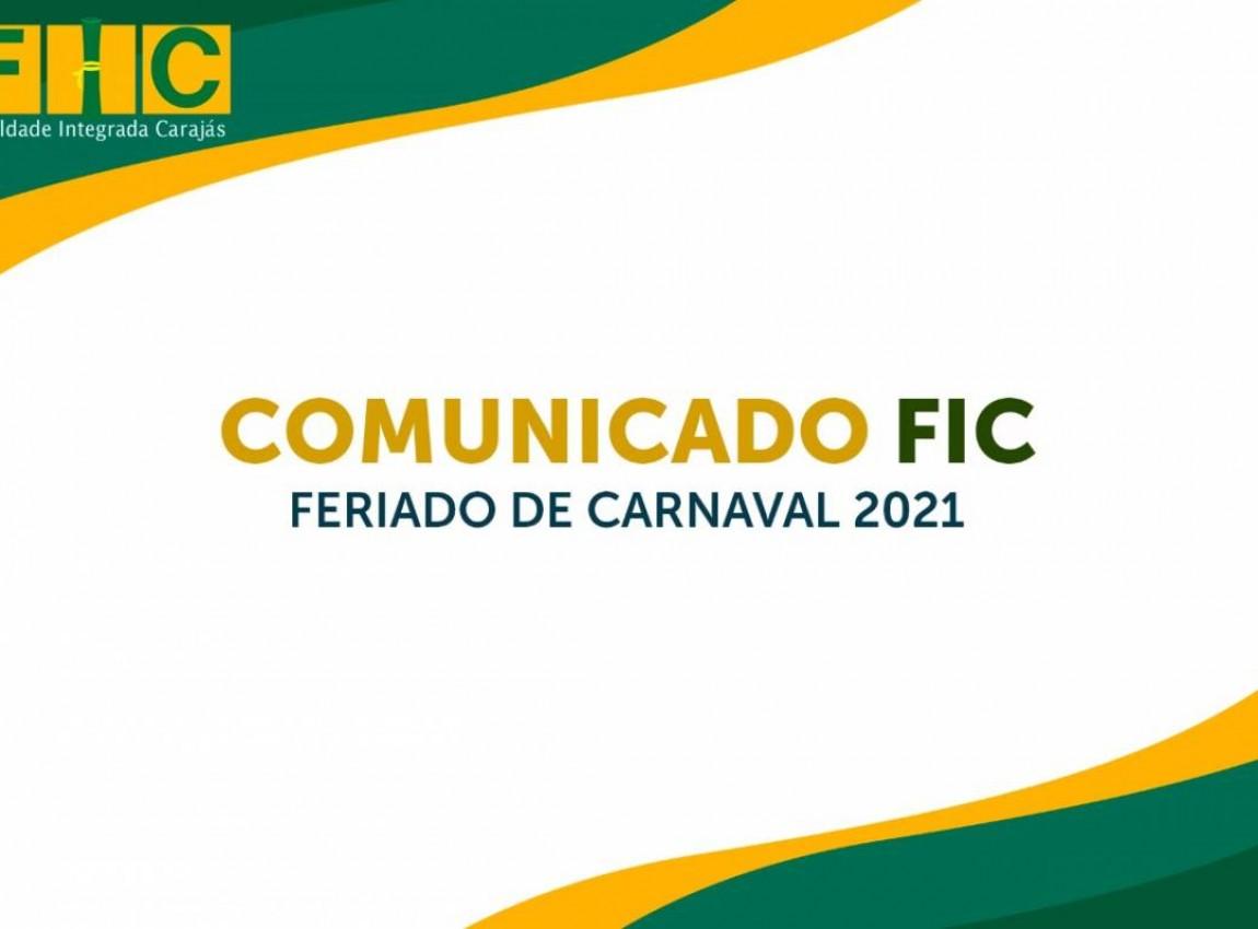 Comunicado FIC: Feriado de Carnaval 2021